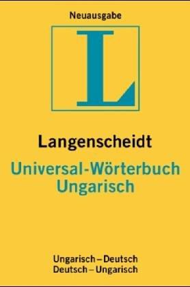 9783468183829: Universal Worterbuch: Ungarisch-Deutsch (Langenscheidt universal woerterbuchs)