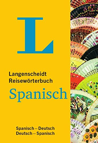 9783468184253: Langenscheidt Reisewörterbuch Spanisch: Spanisch - Deutsch / Deutsch - Spanisch