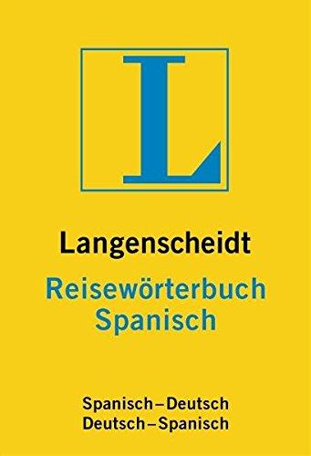 9783468184352: Langenscheidts Reisew�rterbuch Spanisch. Neues Cover: Spanisch-Deutsch / Deutsch-Spanisch