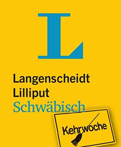9783468199103: Langenscheidt Lilliput Schwäbisch: Schwäbisch-Hochdeutsch/Hochdeutsch-Schwäbisch