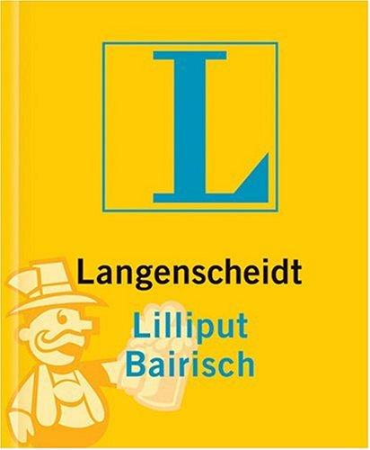 9783468200359: Langenscheidts Lilliput Bairisch. Neues Cover.