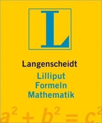 9783468200953: Langenscheidts Lilliput Formeln Mathematik.