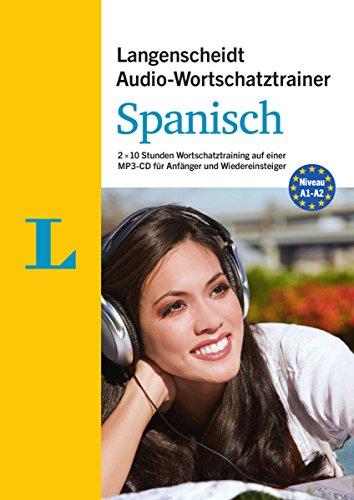 9783468201776: Langenscheidt Audio-Wortschatztrainer Spanisch für Anfänger - für Anfänger und Wiedereinsteiger: 2 x 10 Stunden Wortschatztraining auf einer MP3-CD