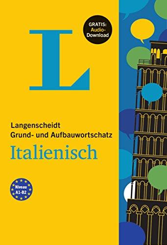 9783468201851: Langenscheidt Grund- und Aufbauwortschatz Italienisch - Buch mit Audio-Download