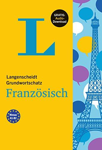 9783468203107: Langenscheidt Grundwortschatz Französisch - Buch mit Audio-Download