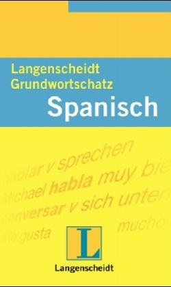 9783468203411: Langenscheidts Grundwortschatz Spanisch.