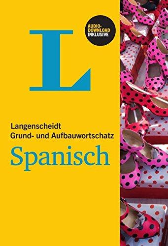 9783468203442: Langenscheidt Grund- und Aufbauwortschatz Spanisch