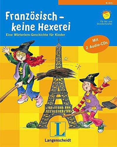 9783468203664: Französisch - keine Hexerei: Eine Wörterlern-Geschichte für Kinder
