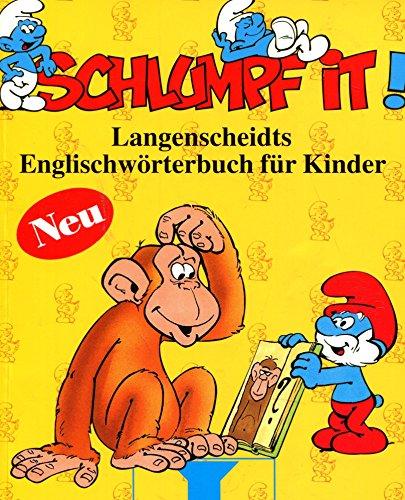 9783468203732: Schlumpf it!. Langenscheidts Englischw�rterbuch f�r Kinder