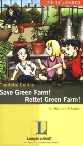 9783468204418: Save Green Farm! / Rettet Green Farm!: An Adventure in English