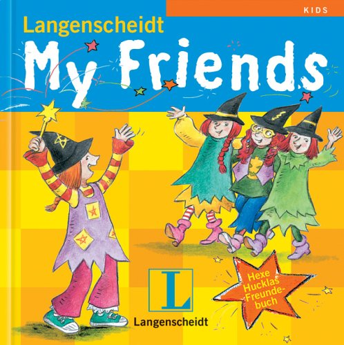 9783468204593: Langenscheidt My Friends