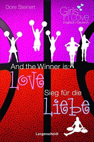9783468205088: And the Winner is: Love - Sieg für die Liebe