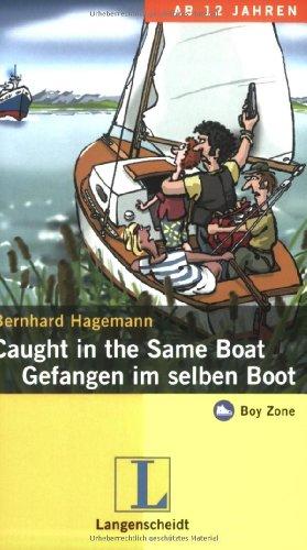 9783468205446: Caught in the same boat / Gefangen im selben Boot