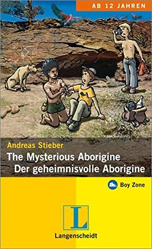 The Mysterious Aborigine - Der geheimnisvolle Aborigine: Andreas Stieber