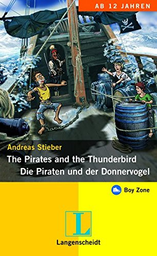The Pirates and the Thunderbird - Die: Andreas Stieber