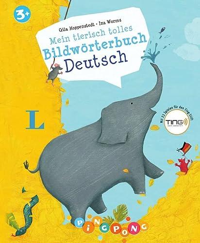 9783468205873: Mein tierisch tolles Bildwörterbuch Deutsch - Bildwörterbuch
