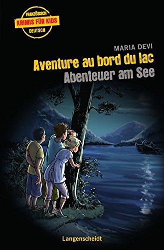 9783468206603: Aventure au bord du lac - Abenteuer am See