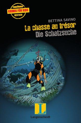 9783468206627: La chasse au trésor - Die Schatzsuche