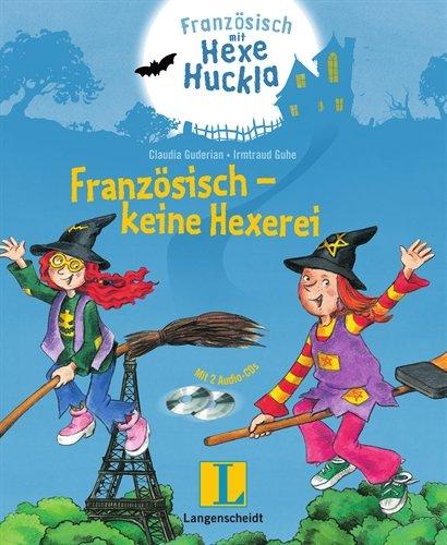 9783468207297: Französisch mit Hexe Huckla: Französisch - keine Hexerei