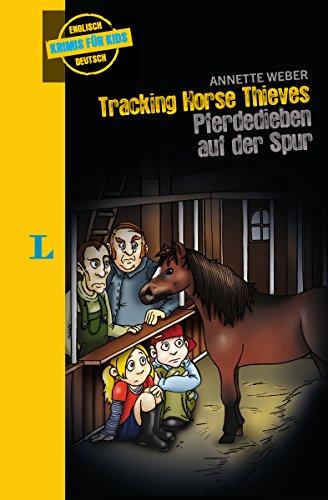 9783468208157: Tracking Horse Thieves - Pferdedieben auf der Spur: ab 2 jahren Englisch