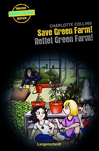 9783468208164: Save Green Farm - Rettet Green Farm!