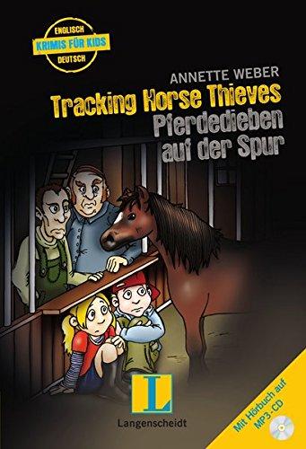 9783468208331: Tracking Horse Thieves - Pferdedieben auf der Spur