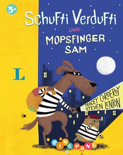 Schufti Verdufti und Mopsfinger Sam - Bilderbuch: Corderoy, Tracey