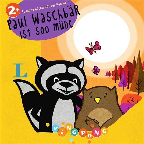 9783468210327: Paul Waschb�r ist soo m�de