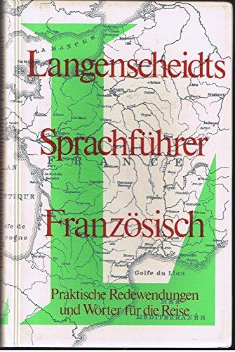 Sprachführer Französisch. Praktische Redewendungen und Wörter für: Donjean (Übers.), Langenscheidt-Redaktion/Robert-Alexandre: