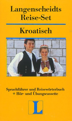 Langenscheidts Reise-Set, m. Cassette, Kroatisch (3468224605) by Langenscheidt Staff