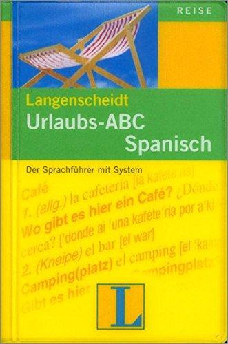 9783468225789: Urlaubs-ABC Spanisch: Der Sprachführer mit System