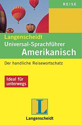 9783468230424: Amerikanisch. Universal - Sprachführer. Langenscheidt: Der handliche Reisewortschatz