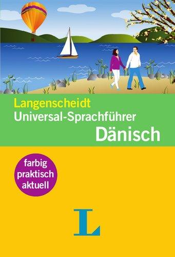 9783468231025: Langenscheidt Universal-Sprachf�hrer D�nisch: Der handliche Reisewortschatz