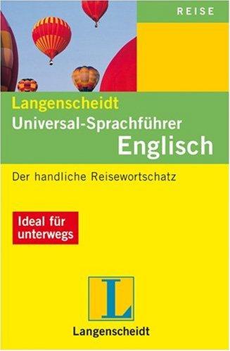 9783468231223: Langenscheidt Universal Sprachführer Englisch: Der handliche Reisewortschatz