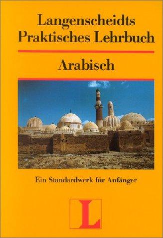 9783468260605: Langenscheidts Praktisches Lehrbuch, Arabisch