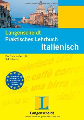 9783468261831: Italienisch. Praktisches Lehrbuch