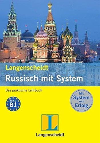 Langenscheidt Russisch mit System: Das praktische Lehrbuch: Minakova-Boblest, Elena