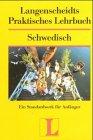 9783468263002: Schwedisch. Sprachlehrgang. Lehrbuch.
