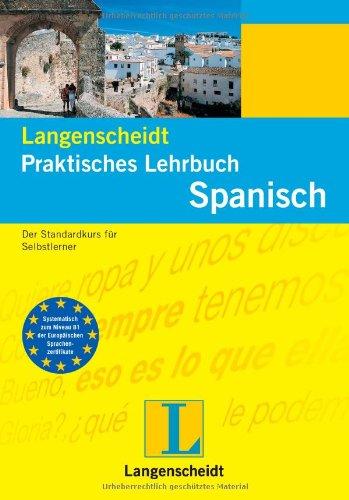 9783468263446: Spanisch. Praktisches Lehrbuch: Der Standardkurs für Selbstlerner
