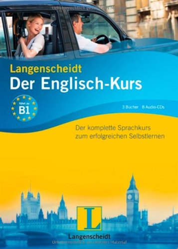 9783468266287: Langenscheidt Der Englisch-Kurs. Set mit 3 Büchern und 8 Audio-CDs: Der komplette Sprachkurs zum erfolgreichen Selbstlernen