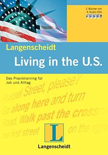 Living in the U.S.: Das Praxistraining für: Janus, Edward,Wagener, Peter,Moebius,