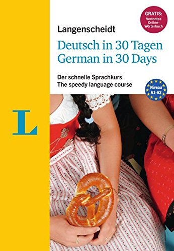 9783468280528: Langenscheidt German in 30 days - The speedy language course: The language course for English native speakers (German Edition)