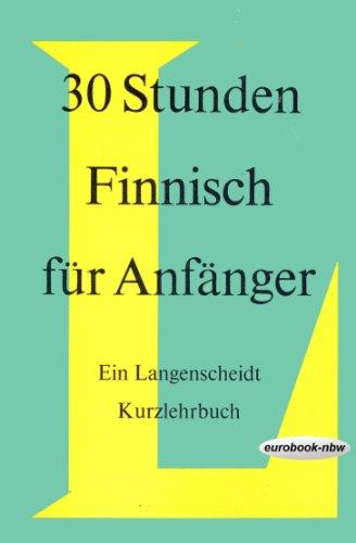 9783468281402: 30 STUNDEN FINNISCH FUR ANFANGER