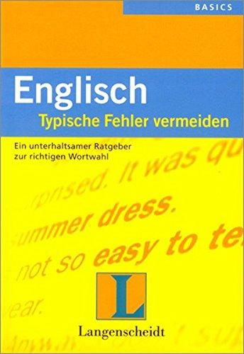 Englisch Typische Fehler Vermeiden Ein Unterhaltsamer Ratgeber