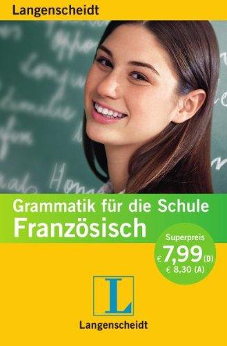 9783468348914: Langenscheidt Grammatik f�r die Schule Franz�sisch