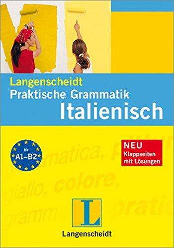 9783468349034: Langenscheidt Praktische Grammatik Italienisch: Niveau A1-B2