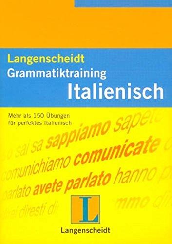 9783468349430: Langenscheidt Grammatiktraining Italienisch. Mehr als 150 Übungen. (Lernmaterialien)