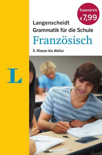 9783468349515: Langenscheidt Grammatik für die Schule: Französisch: 5. Klasse bis Abitur