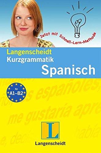 9783468349829: Langenscheidts Kurzgrammatik Spanisch: Für den schnellen Überblick