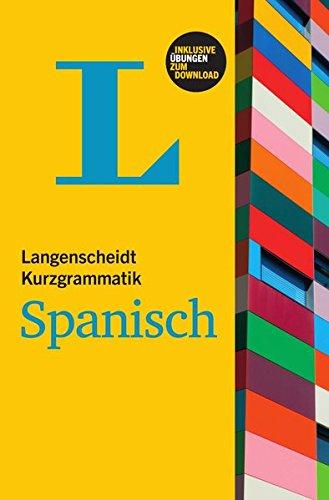 9783468353420: Langenscheidt Kurzgrammatik Spanisch: Für den schnellen Überblick